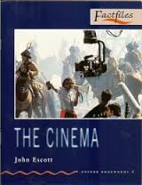 The Cinema (oxford Bookwoems Factfiles 3)