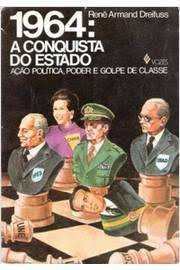 1964: a Conquista do Estado