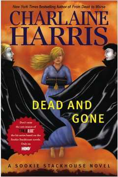Dead and Gone - Sookie Stackhouse Vol. 9