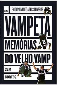 Vampeta - Memórias do Velho Vamp