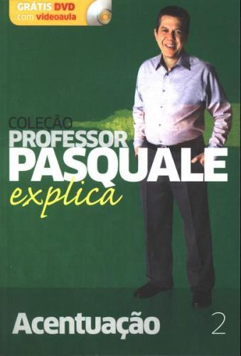 Professor Pasquale Explica v 2 Acentuação