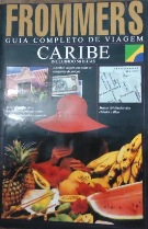 Caribe - Guia Completo de Viagem - Frommers