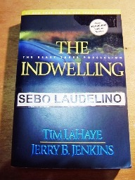 The Indwelling: the Beast Takes Possession (left Behind Nº 7)
