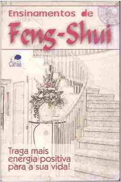 Livro ensinamentos de feng shui antero leivas estante for Feng shui energia positiva