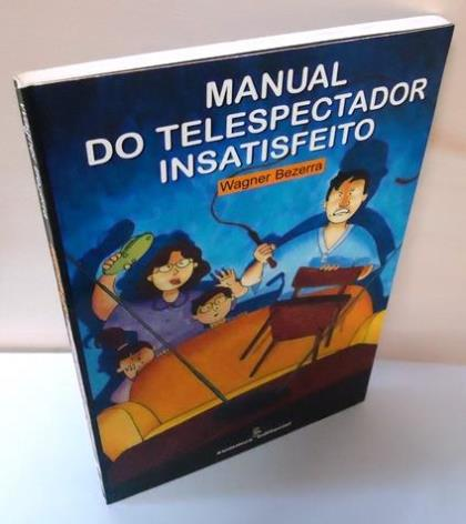 Manual do Telespectador Insatisfeito