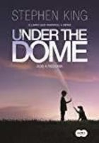 Sob a Redoma - Under the Dome