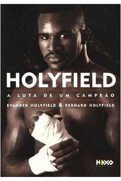 Holyfield. a Luta de um Campeão