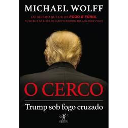 O Cerco - Trump Sob Fogo Cruzado