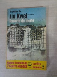 As Pontes do Rio Kewi Ferrovia da Morte - Conflito Humano 2