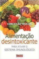 Alimentação Desintoxicante para Ativar o Sistema Imunologico
