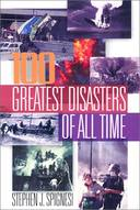 The 100 Greatest Disasters of All Time