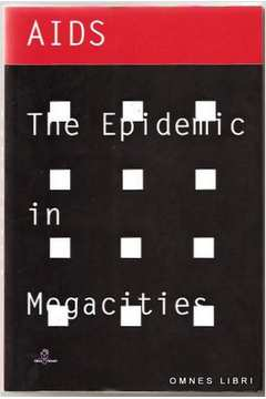 Aids- the Epidemic in Megacities