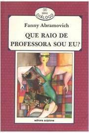 Que Raio de Professora Sou Eu?