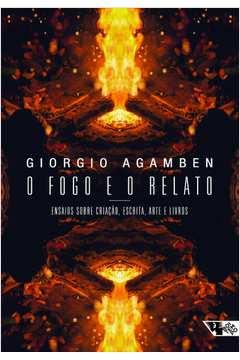 02576bdc4bcb Livros encontrados sobre giorgio agamben o fogo e o relato | Estante ...