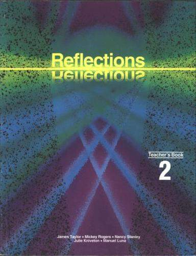 Reflections Teachers Book 2 2005