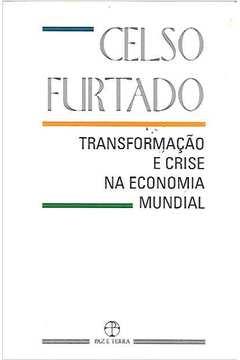 Transformação e Crise na Economia Mundial