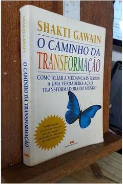 O Caminho da Transformação