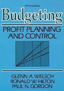 Budgeting - Profit Planning and Control Fifth Edition