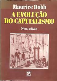 A Evolução do Capitalismo - Nona Edição