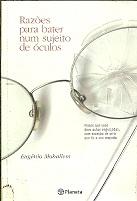 Razões para Bater Num Sujeito de Óculos