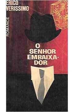 O Senhor Embaixador - Romance