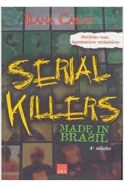 Serial Killers Made in Brazil