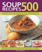 500 Soup Recipes: An Unbeatable Collection Including Chunky