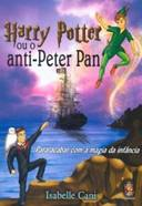 Harry Potter Ou o Anti Peter Pan