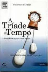 A Triade do Tempo