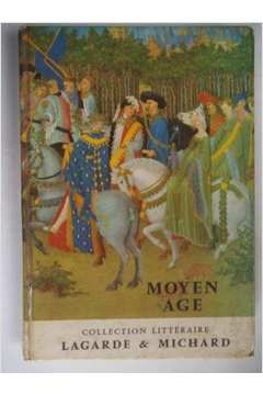 Moyen Age - Collection Litteraire