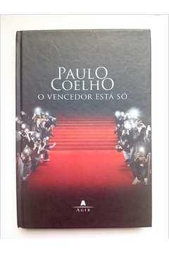 O Vencedor Está Só de Paulo Coelho pela Agir (2008)