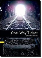 One-way Ticket Oxford Library: - Short Stories: Level 1
