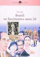 Brasil os Fascinantes Anos 20
