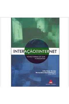 Interação na Internet - Novas Formas de Usar a Linguagem