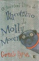 O Incrivel Livro de Hipnotismo de Molly Moon