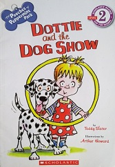 Dottie and the Dog Show (scholastic Reader - Level 2)