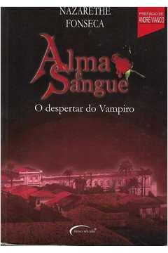 Alma e Sangue - o Despertar do Vampiro
