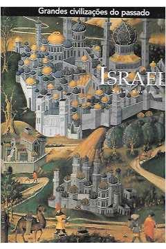 Grandes Civilizações do Passado: Israel