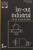Lay - Out Industrial e no Papel Que Nasce uma Empresa