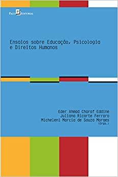 Ensaios Sobre Educação, Psicologia e Direitos Humanos