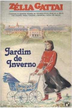 e1fc5695bb Livro: Jardim de Inverno - Zelia Gattai   Estante Virtual
