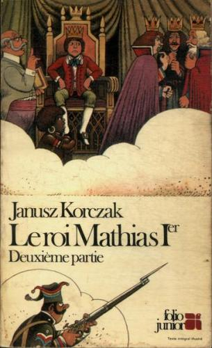 Folio Junior 37 - Le Roi Mathias 1º