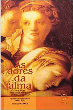 As Dores da Alma - 1ª Ed.