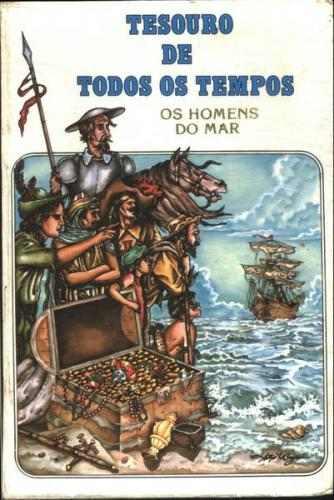 Tesouro de Todos os Tempos - os Homens do Mar Adaptado