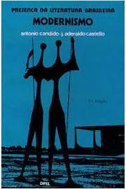 Presença da Literatura Brasileira - Modernismo III