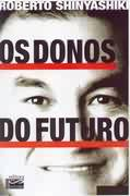 Os Donos do Futuro -17ª  Ed.