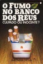 O Fumo no Banco dos Réus