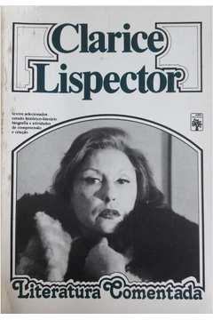 Clarice Lispector - Literatura Comentada