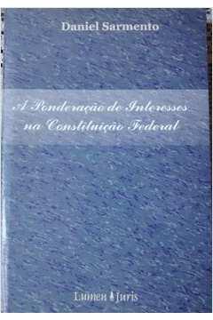 A Ponderação de Interesses na Constituição Federal