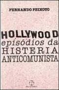 Hollywood, Episódios da Histeria Anticomunista